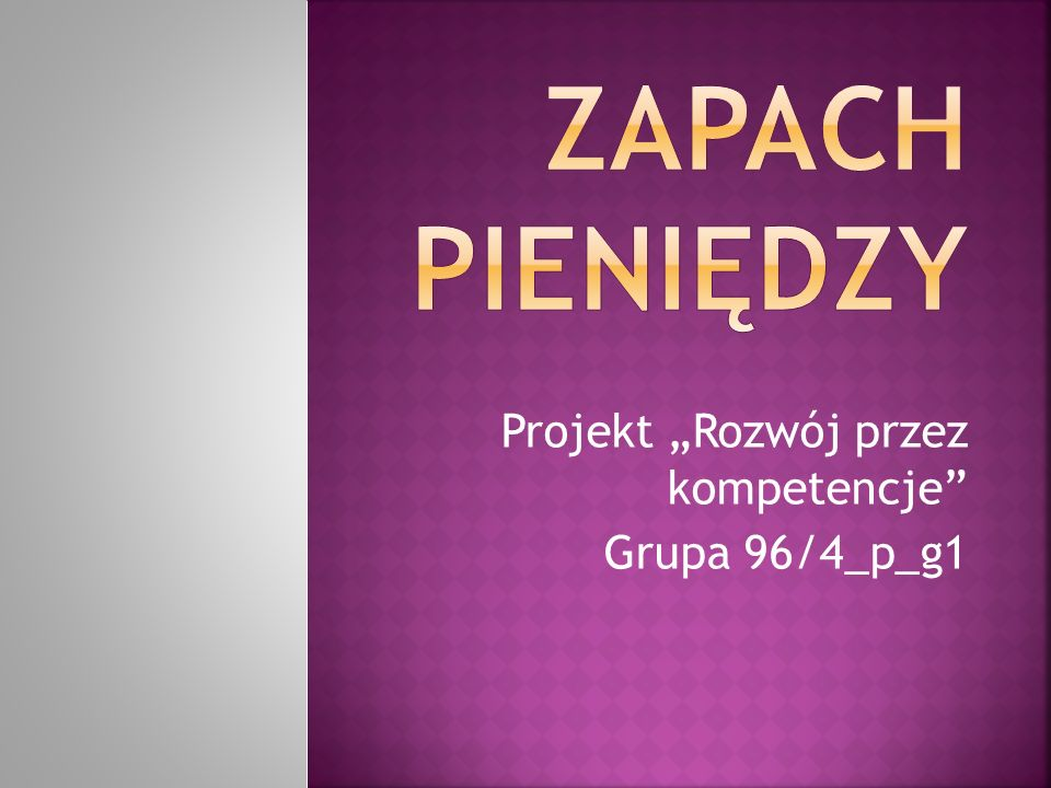 Projekt Rozwój przez kompetencje Grupa 96/4_p_g1