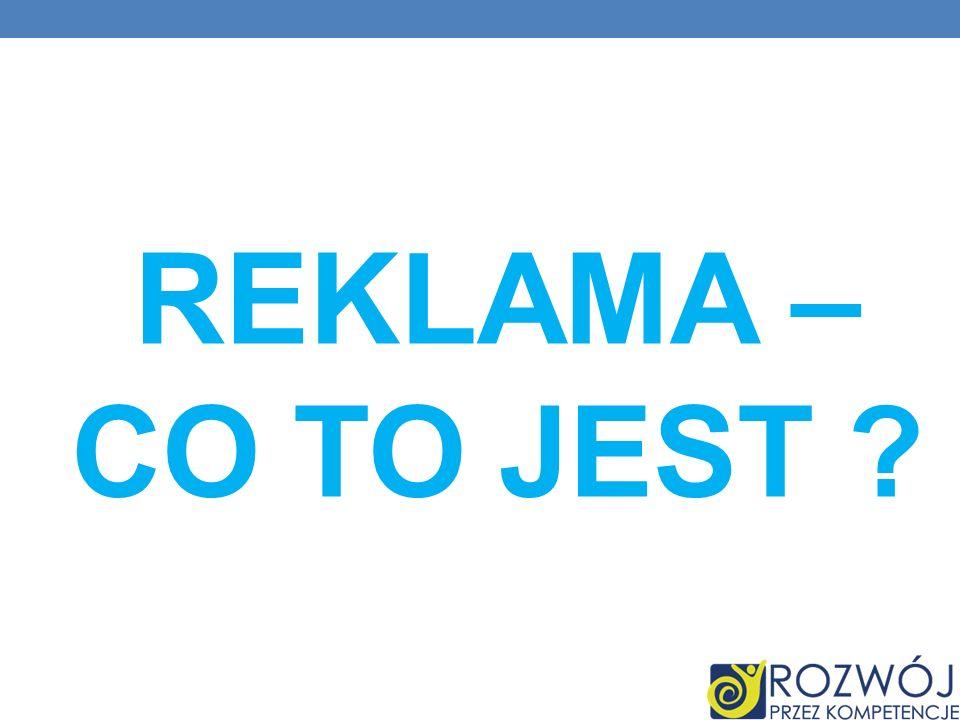 REKLAMA – CO TO JEST ?