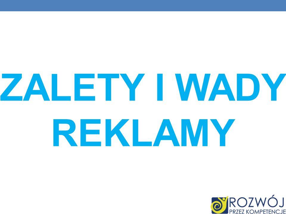 ZALETY I WADY REKLAMY