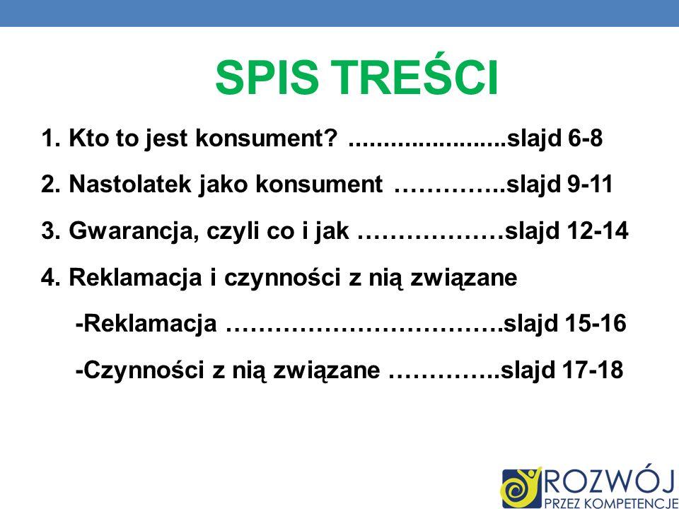 SPIS TREŚCI 5.Oznakowania na produktach ………...slajd 19-22 6.