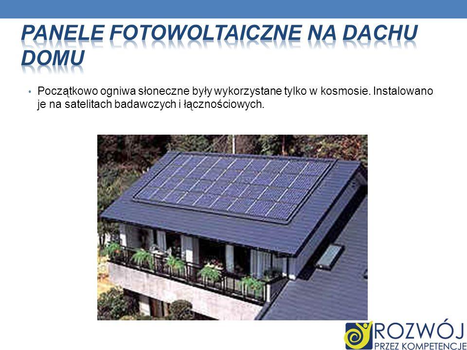 Początkowo ogniwa słoneczne były wykorzystane tylko w kosmosie. Instalowano je na satelitach badawczych i łącznościowych.