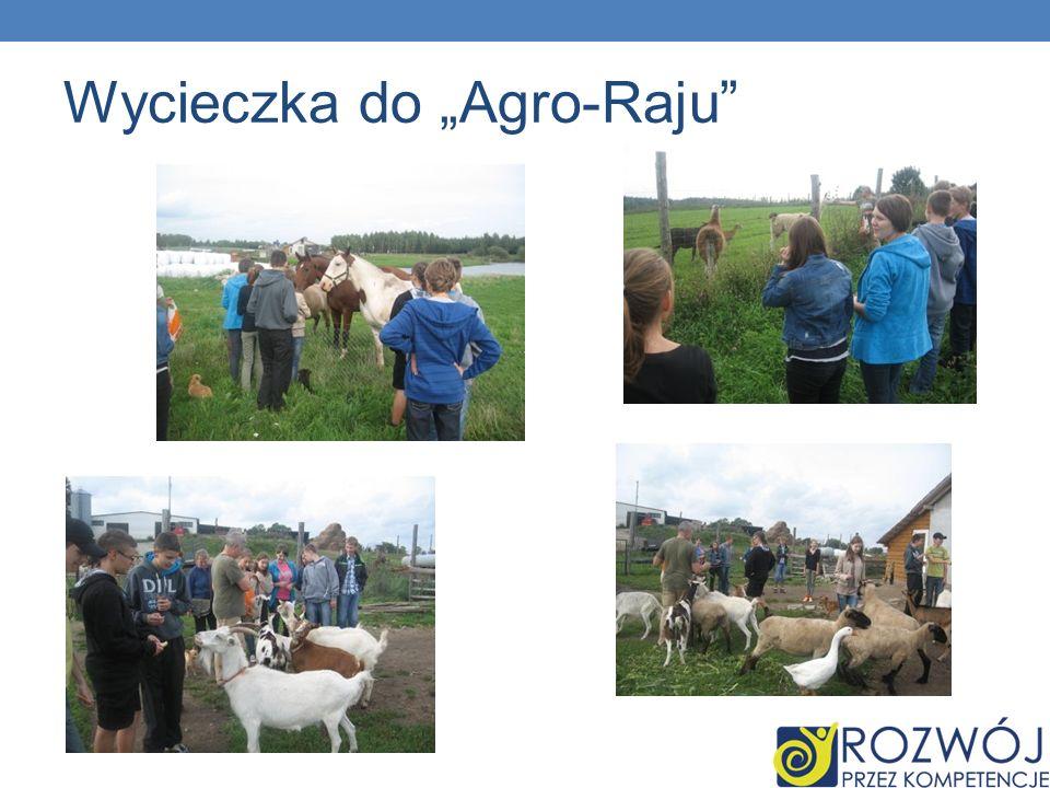 Wycieczka do Agro-Raju