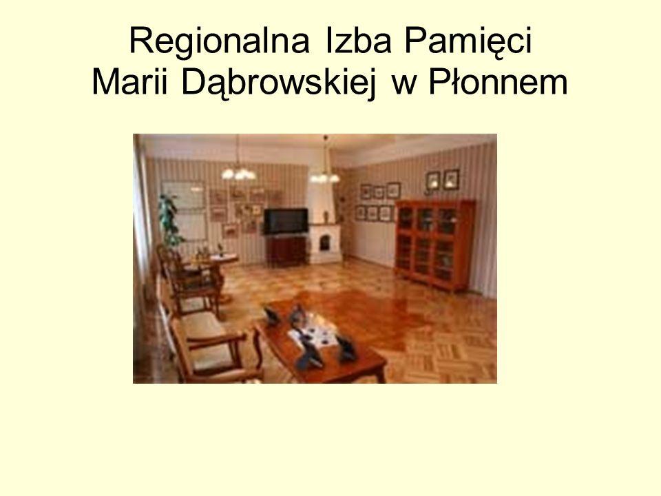 Regionalna Izba Pamięci Marii Dąbrowskiej w Płonnem