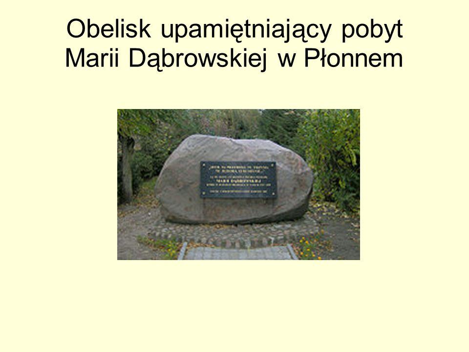 Obelisk upamiętniający pobyt Marii Dąbrowskiej w Płonnem