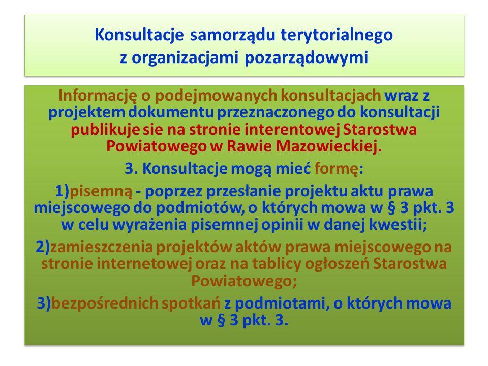 Konsultacje samorządu terytorialnego z organizacjami pozarządowymi Informację o podejmowanych konsultacjach wraz z projektem dokumentu przeznaczonego