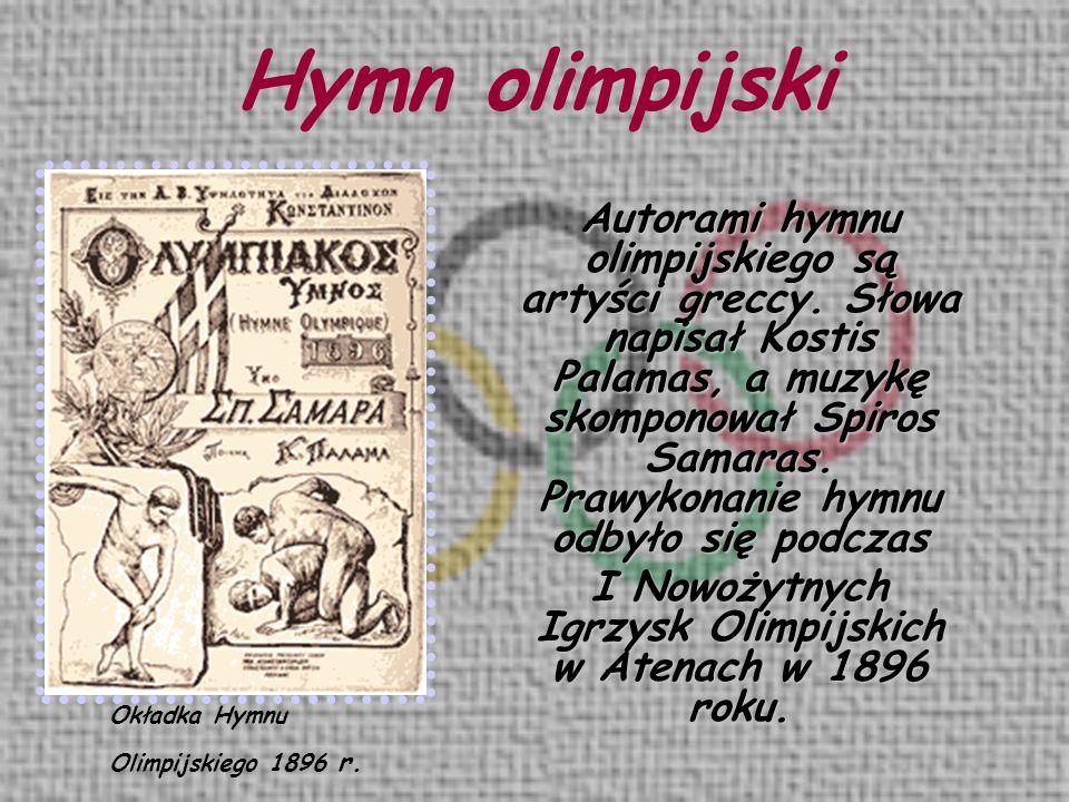 Okładka Hymnu Olimpijskiego 1896 r. Autorami hymnu olimpijskiego są artyści greccy. Słowa napisał Kostis Palamas, a muzykę skomponował Spiros Samaras.