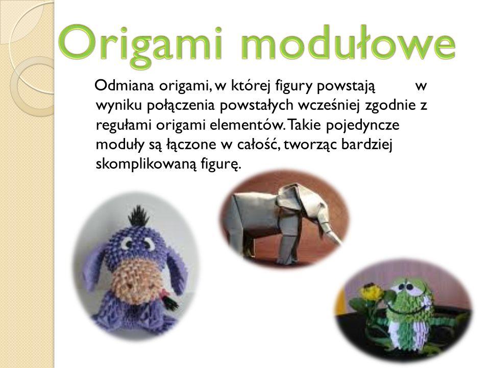 Odmiana origami, w której figury powstają w wyniku połączenia powstałych wcześniej zgodnie z regułami origami elementów. Takie pojedyncze moduły są łą