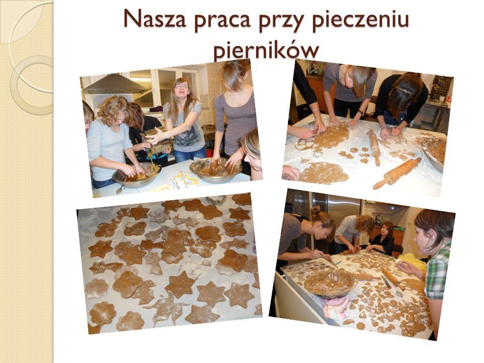Nasza praca przy pieczeniu pierników