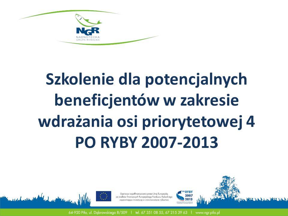 Szkolenie dla potencjalnych beneficjentów w zakresie wdrażania osi priorytetowej 4 PO RYBY 2007-2013