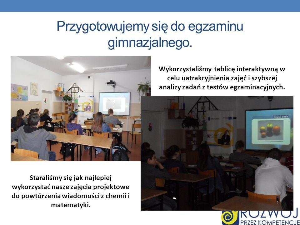 Przygotowujemy się do egzaminu gimnazjalnego. Wykorzystaliśmy tablicę interaktywną w celu uatrakcyjnienia zajęć i szybszej analizy zadań z testów egza