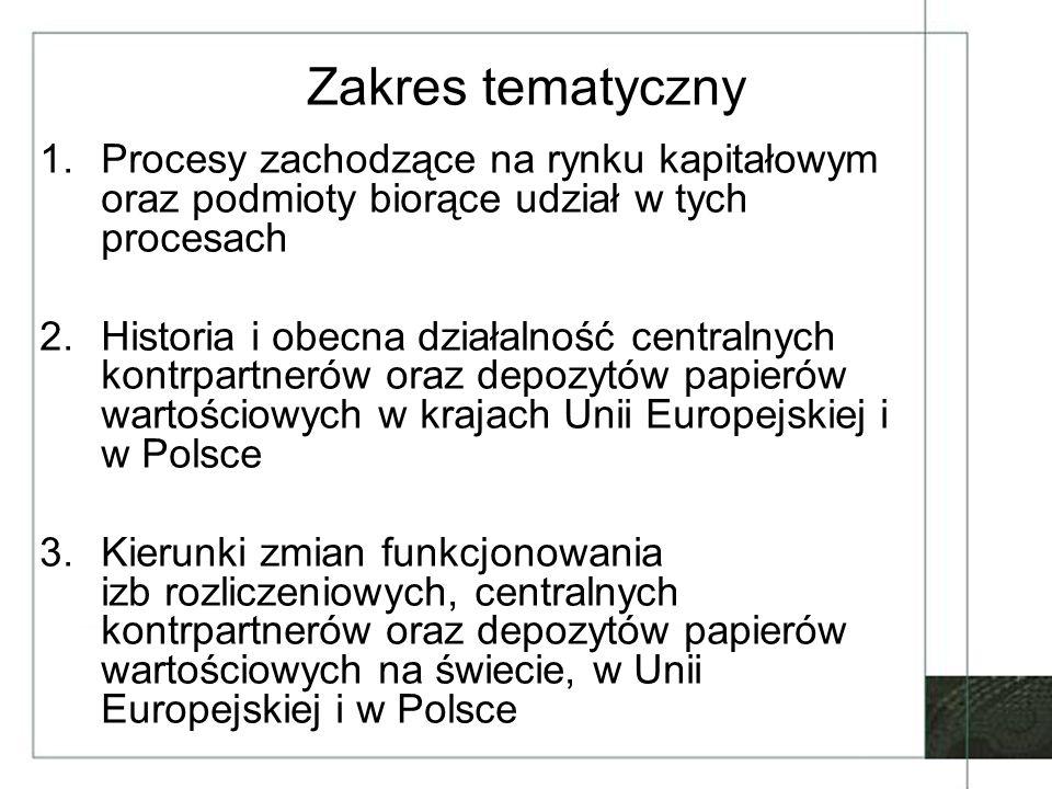 Europejski System Banków Centralnych i Europejski Bank Centralny (1) Rola nadzorcza ESBC –Nadzór typu oversight –Przyczyny sprawowania nadzoru –Podstawy prawne nadzoru (art.