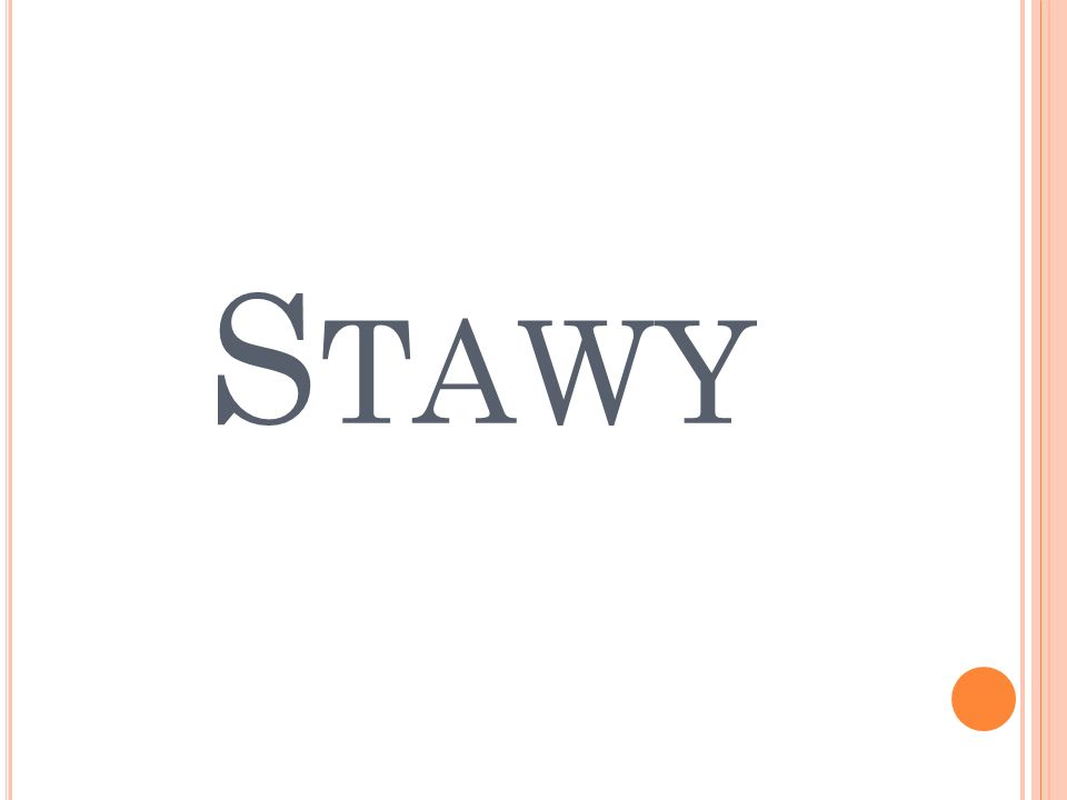S TAWY ( ŁAC.