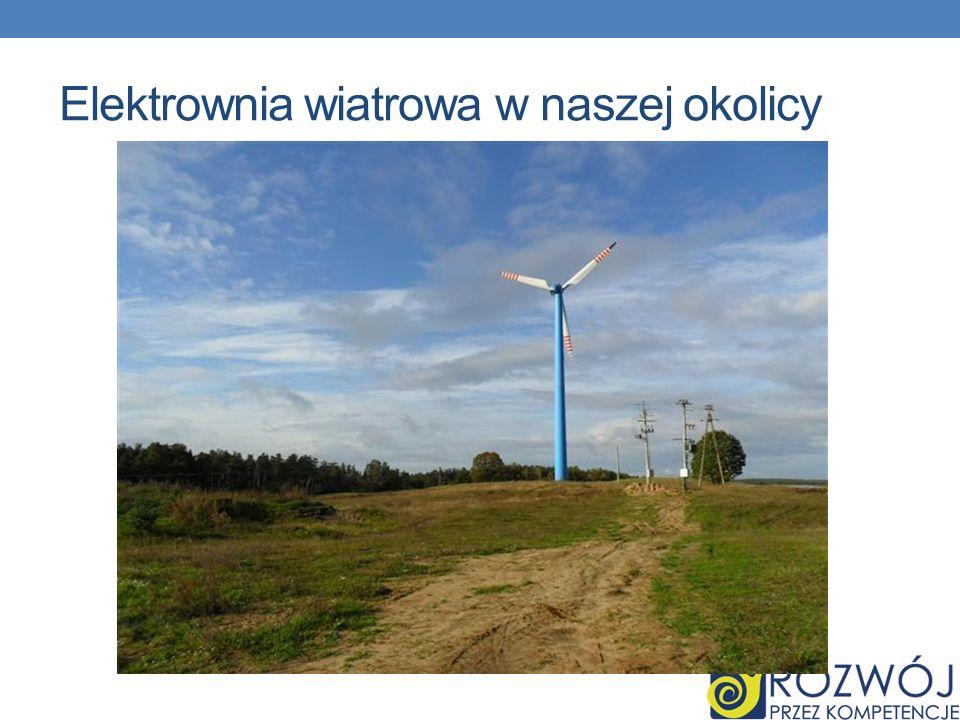 Elektrownia wiatrowa w naszej okolicy