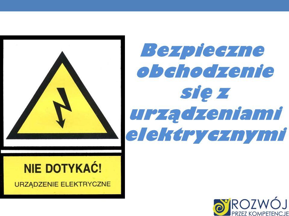 Bezpieczne obchodzenie się z urządzeniami elektrycznymi