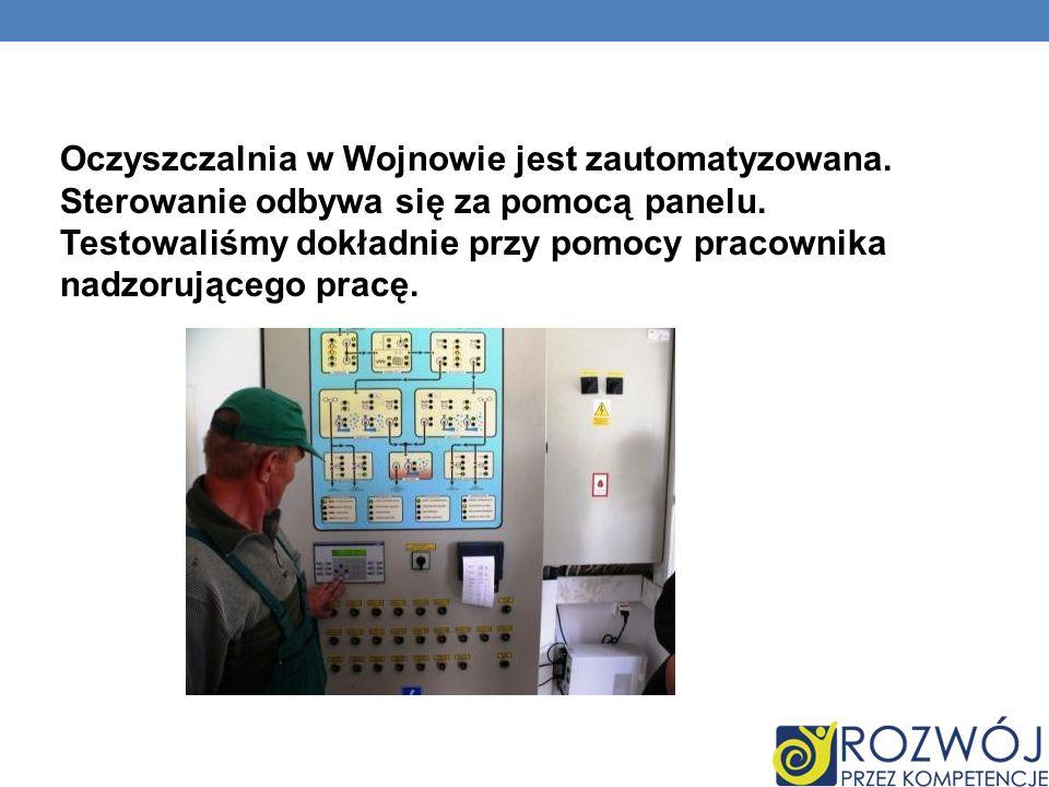 Oczyszczalnia w Wojnowie jest zautomatyzowana.Sterowanie odbywa się za pomocą panelu.