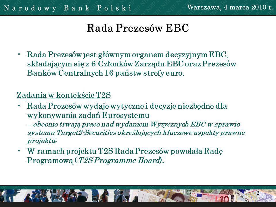 3 Rada Prezesów EBC Rada Prezesów jest głównym organem decyzyjnym EBC, składającym się z 6 Członków Zarządu EBC oraz Prezesów Banków Centralnych 16 państw strefy euro.