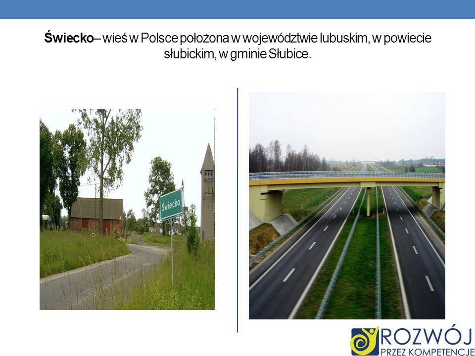 Świecko– wieś w Polsce położona w województwie lubuskim, w powiecie słubickim, w gminie Słubice.