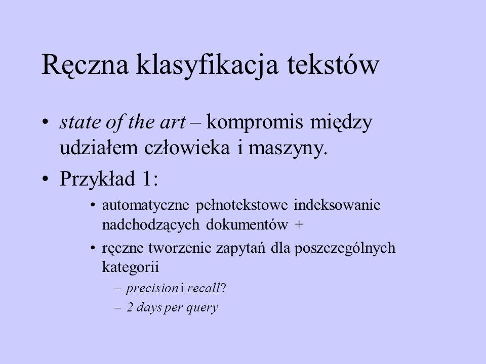 Ręczna klasyfikacja tekstów state of the art – kompromis między udziałem człowieka i maszyny. Przykład 1: automatyczne pełnotekstowe indeksowanie nadc