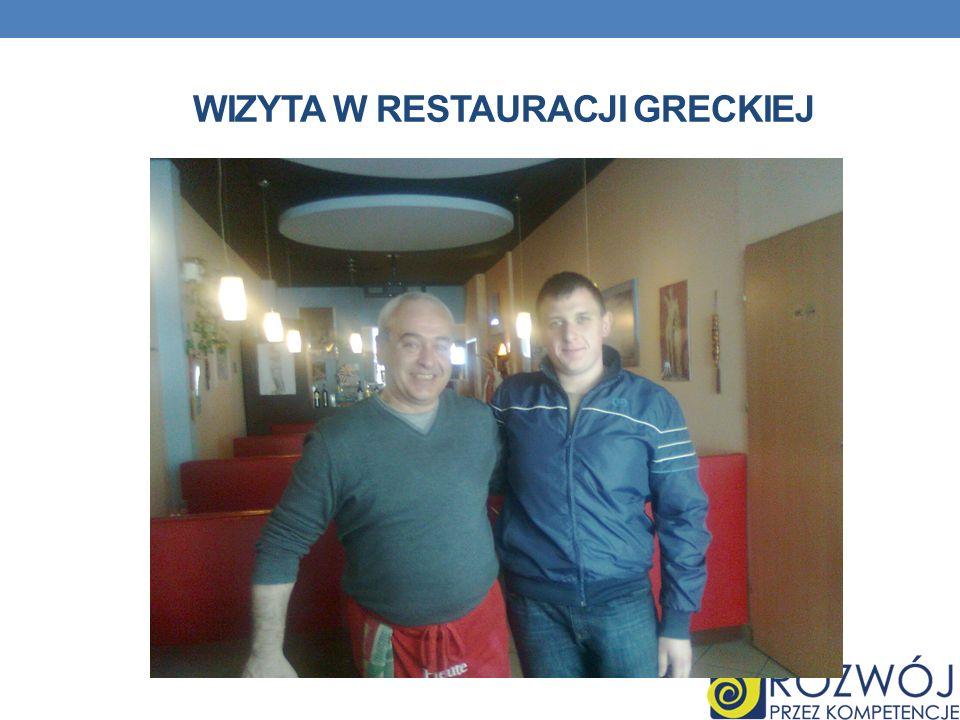 WIZYTA W RESTAURACJI GRECKIEJ