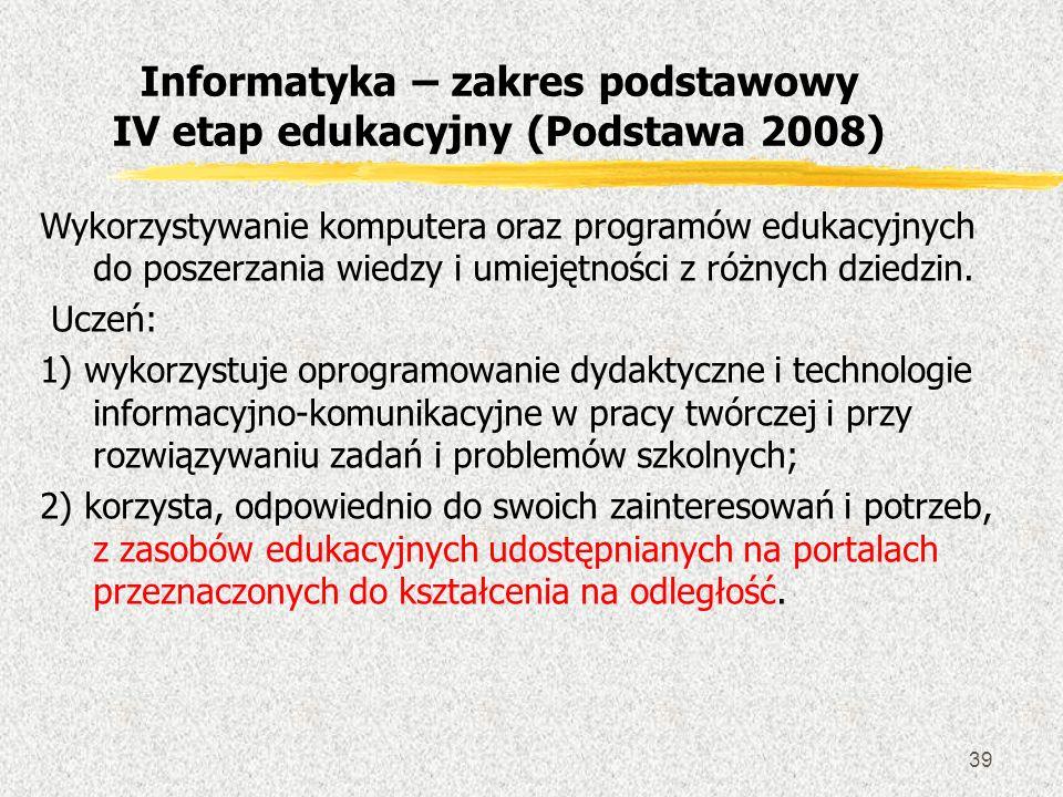 39 Wykorzystywanie komputera oraz programów edukacyjnych do poszerzania wiedzy i umiejętności z różnych dziedzin. Uczeń: 1) wykorzystuje oprogramowani
