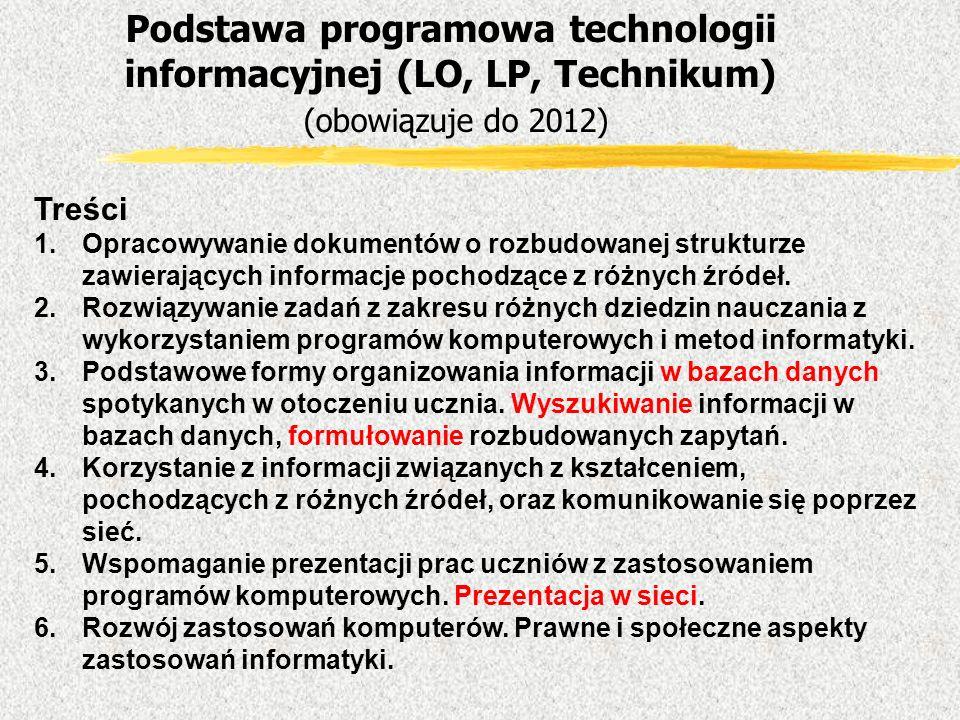Treści 1.Opracowywanie dokumentów o rozbudowanej strukturze zawierających informacje pochodzące z różnych źródeł. 2.Rozwiązywanie zadań z zakresu różn