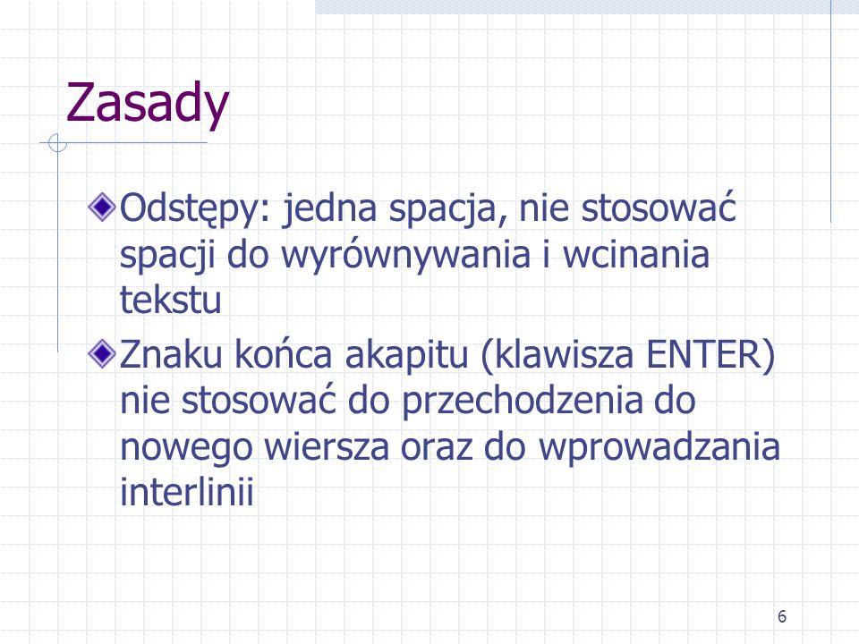 17 Wybór edytora Wybór oczywisty: MS Word Może jednak: OpenOffice Może różne: na początek Notatnik potem MS Word lub OpenOffice Może jeden słabszy: WordPad Może: Notatnik, a potem WordPad Może jakiś inny...