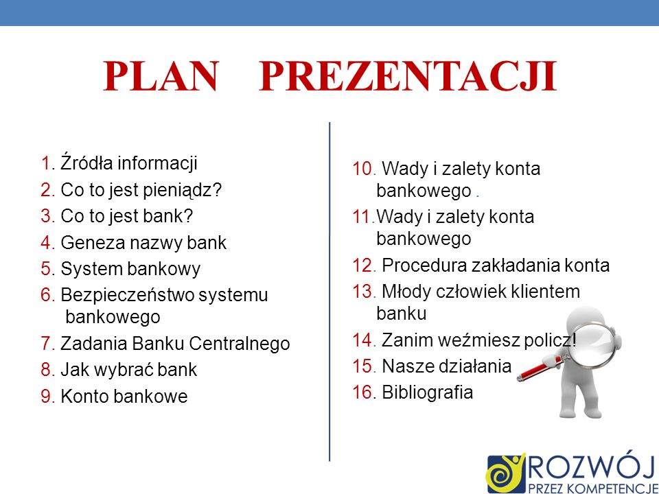 PLAN PREZENTACJI 1.Źródła informacji 2. Co to jest pieniądz.
