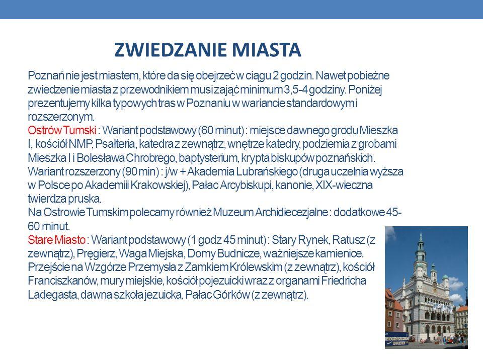 Poznań nie jest miastem, które da się obejrzeć w ciągu 2 godzin. Nawet pobieżne zwiedzenie miasta z przewodnikiem musi zająć minimum 3,5-4 godziny. Po