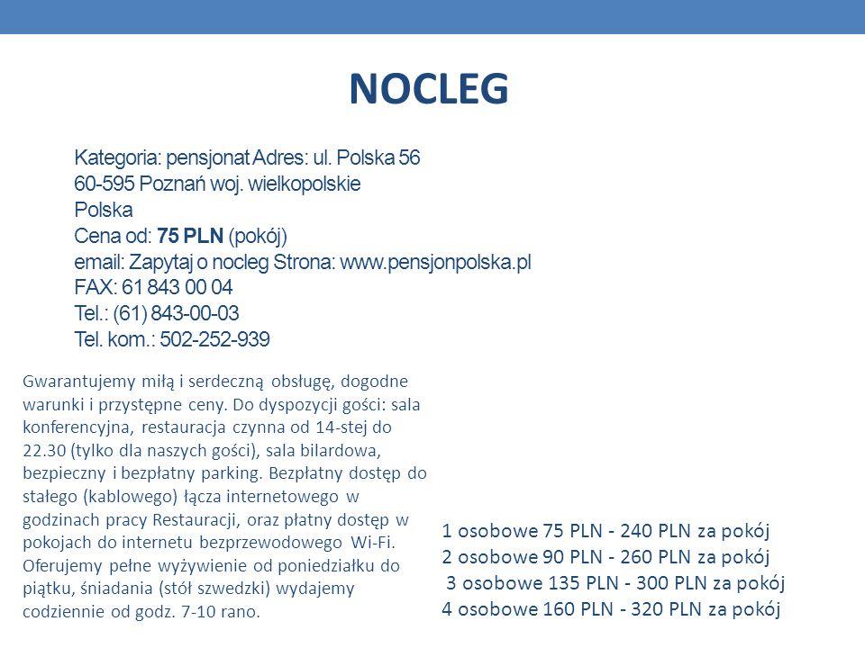 Kategoria: pensjonat Adres: ul. Polska 56 60-595 Poznań woj. wielkopolskie Polska Cena od: 75 PLN (pokój) email: Zapytaj o nocleg Strona: www.pensjonp