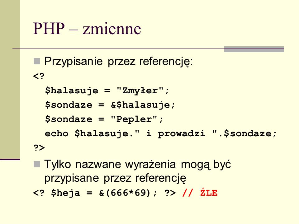 PHP – funkcje do zmiennych get_defined_vars get_resource_type doubleval floatval strval is_array is_bool is_callable is_double is_float is_int is_integer is_long is_numeric is_object is_real is_resource is_scalar is_string is_null print_r settype serialize unserialize isset unset