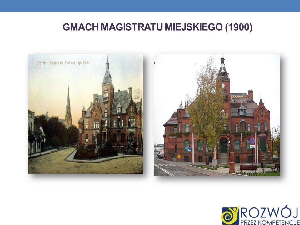 GMACH MAGISTRATU MIEJSKIEGO (1900)