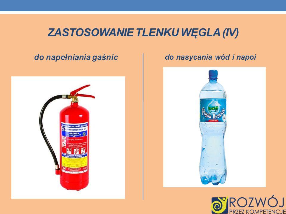 ZASTOSOWANIE TLENKU WĘGLA (IV) do napełniania gaśnic do nasycania wód i napoi