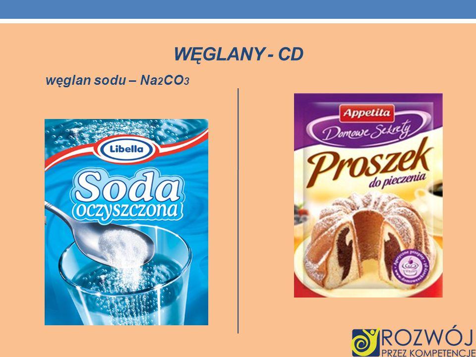 WĘGLANY - CD węglan sodu – Na 2 CO 3