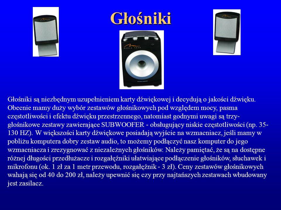 Głośniki Głośniki są niezbędnym uzupełnieniem karty dźwiękowej i decydują o jakości dźwięku. Obecnie mamy duży wybór zestawów głośnikowych pod względe