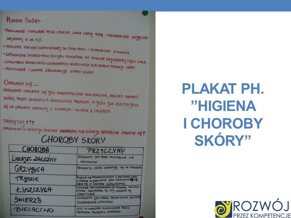 PLAKAT PH. HIGIENA I CHOROBY SKÓRY
