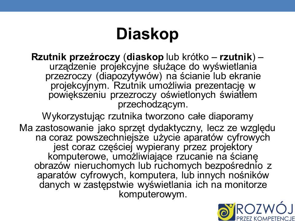 Diaskop Rzutnik przeźroczy (diaskop lub krótko – rzutnik) – urządzenie projekcyjne służące do wyświetlania przezroczy (diapozytywów) na ścianie lub ek
