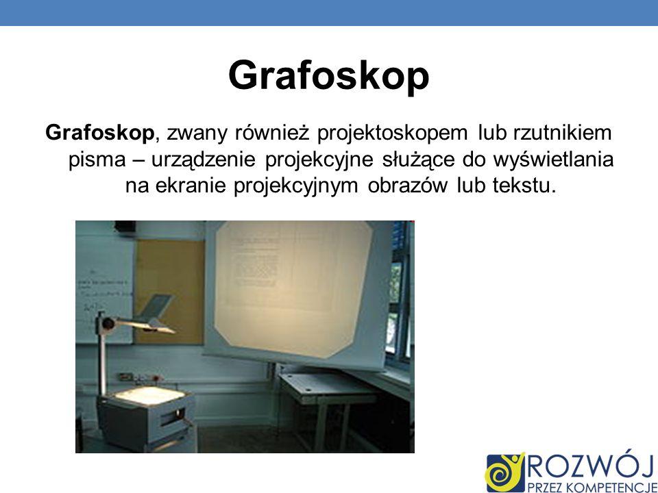 Grafoskop Grafoskop, zwany również projektoskopem lub rzutnikiem pisma – urządzenie projekcyjne służące do wyświetlania na ekranie projekcyjnym obrazó
