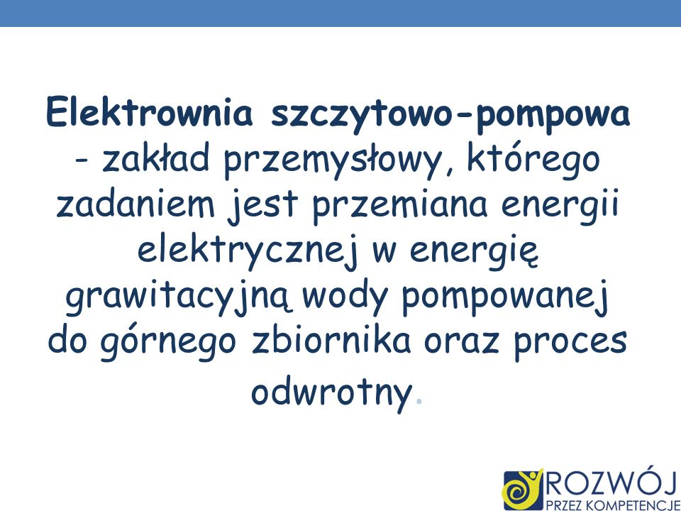 Elektrownia szczytowo-pompowa - zakład przemysłowy, którego zadaniem jest przemiana energii elektrycznej w energię grawitacyjną wody pompowanej do górnego zbiornika oraz proces odwrotny.