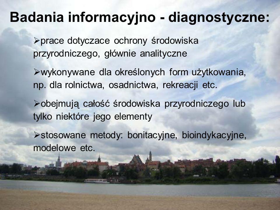 Badania informacyjno - diagnostyczne: prace dotyczace ochrony środowiska przyrodniczego, głównie analityczne wykonywane dla określonych form użytkowan