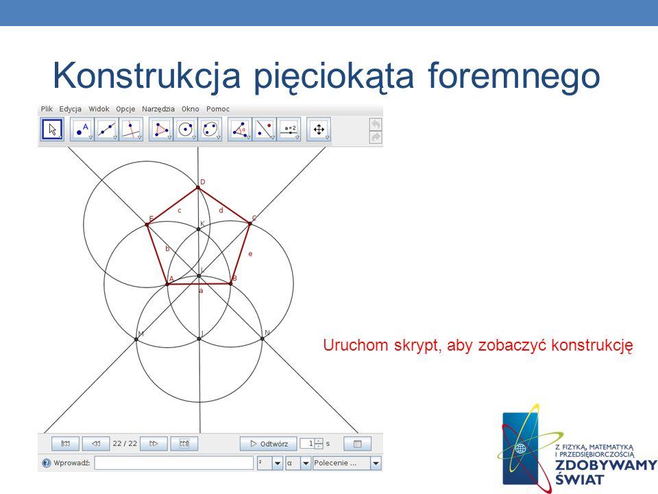 Uruchom skrypt, aby zobaczyć konstrukcję Konstrukcja pięciokąta foremnego