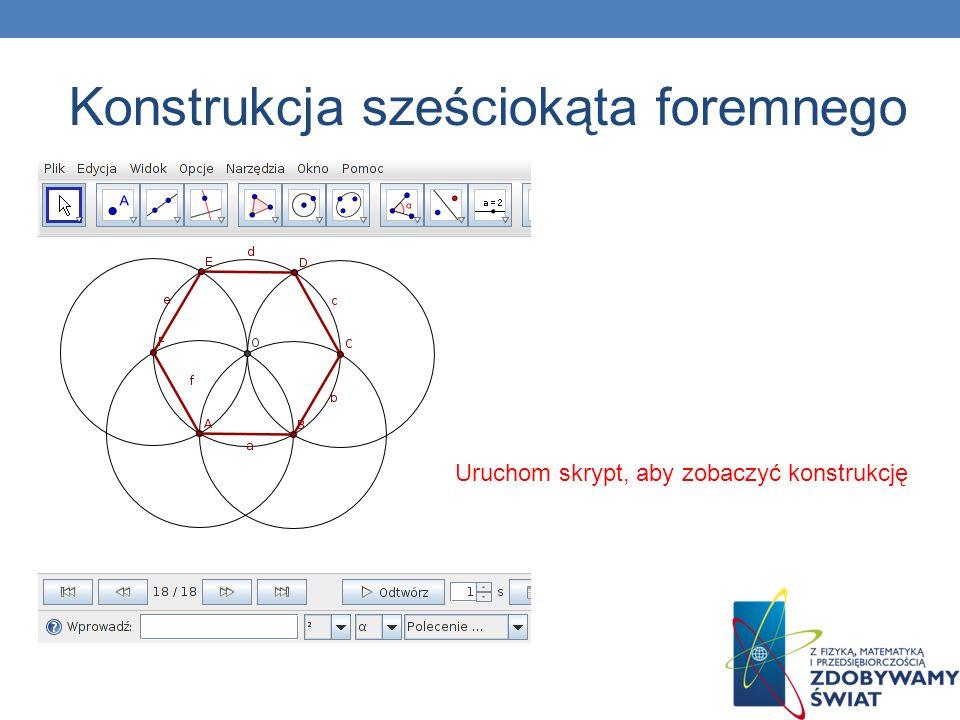 Uruchom skrypt, aby zobaczyć konstrukcję Konstrukcja sześciokąta foremnego