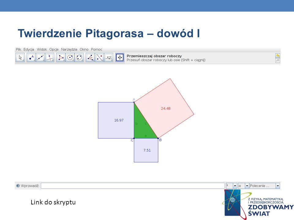Twierdzenie Pitagorasa – dowód I Link do skryptu