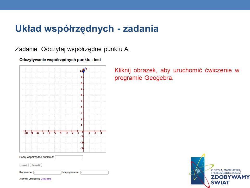 Zadanie. Odczytaj współrzędne punktu A. Kliknij obrazek, aby uruchomić ćwiczenie w programie Geogebra.