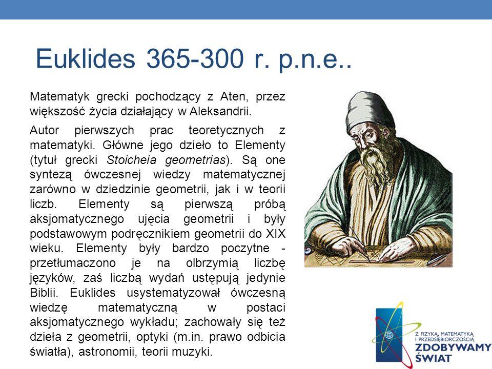 Matematyk grecki pochodzący z Aten, przez większość życia działający w Aleksandrii. Autor pierwszych prac teoretycznych z matematyki. Główne jego dzie