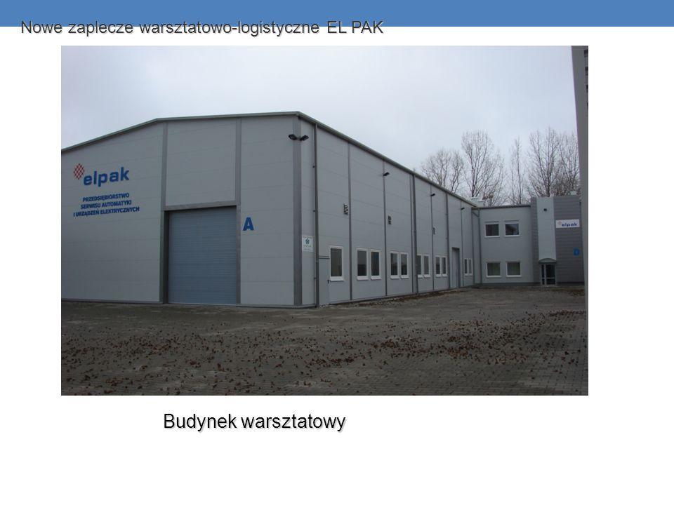 Nowe zaplecze warsztatowo-logistyczne EL PAK Budynek warsztatowy