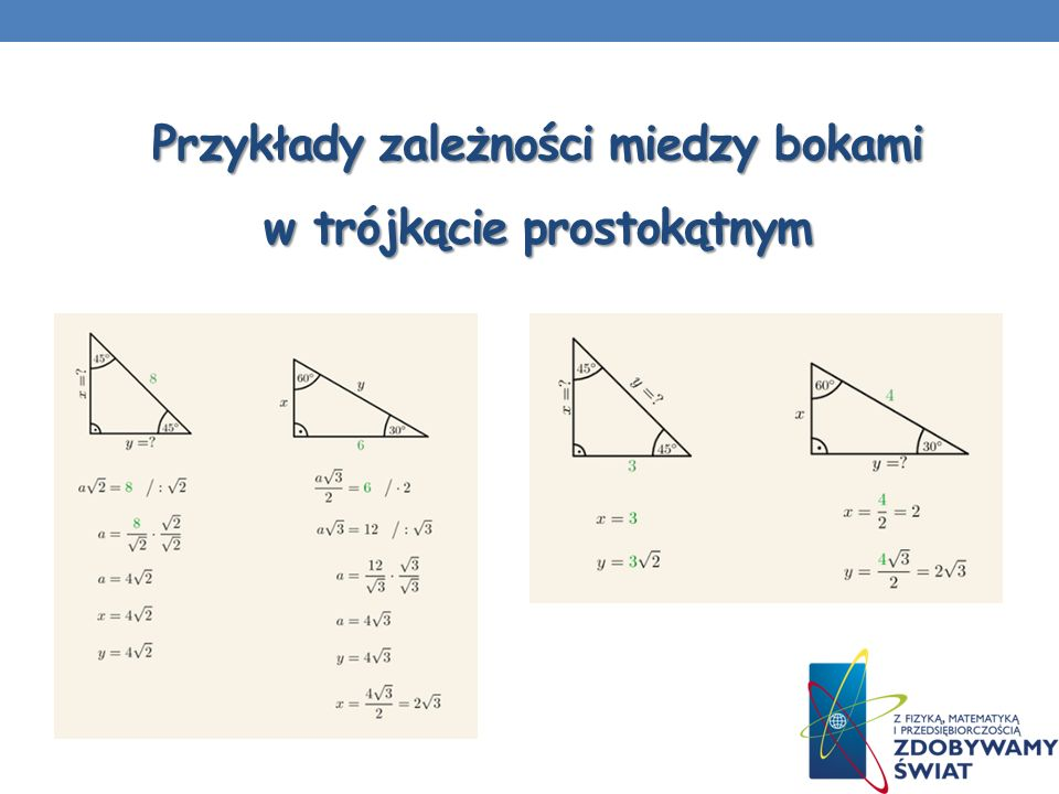 Przykłady zależności miedzy bokami w trójkącie prostokątnym