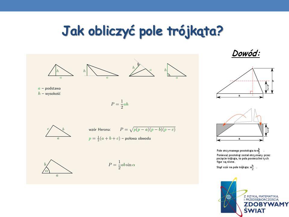 Jak obliczyć pole trójkąta? Dowód: