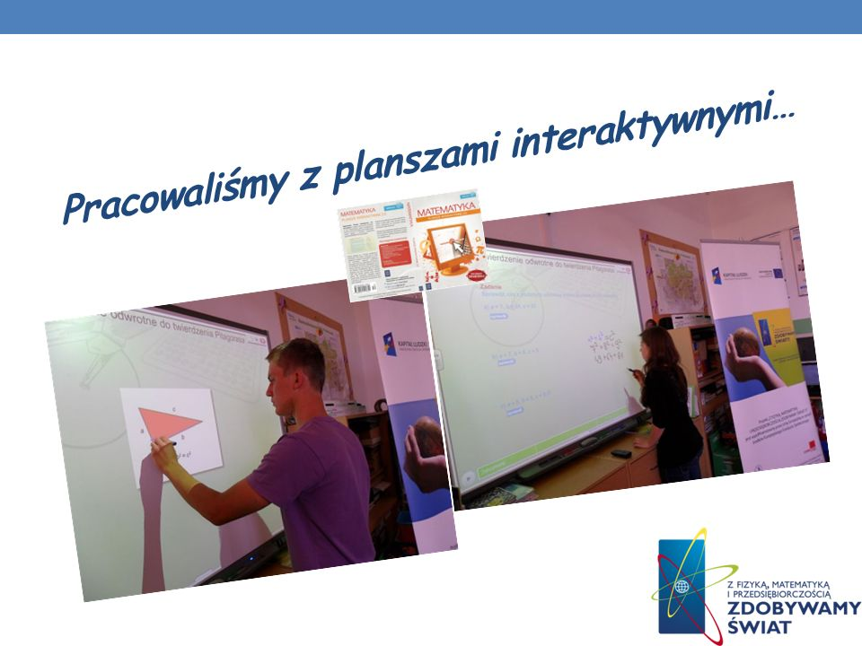 Pracowaliśmy z planszami interaktywnymi…