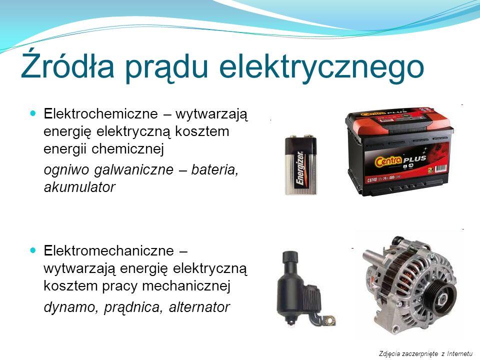 Źródła prądu elektrycznego Elektrochemiczne – wytwarzają energię elektryczną kosztem energii chemicznej ogniwo galwaniczne – bateria, akumulator Elekt