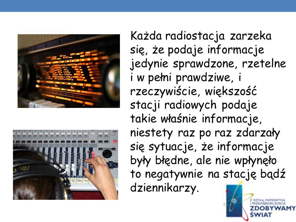 RADIO także jest jednym ze środków masowego przekazu, pomimo tego nie stanowi znacznego zagrożenia dla jego odbiorców.